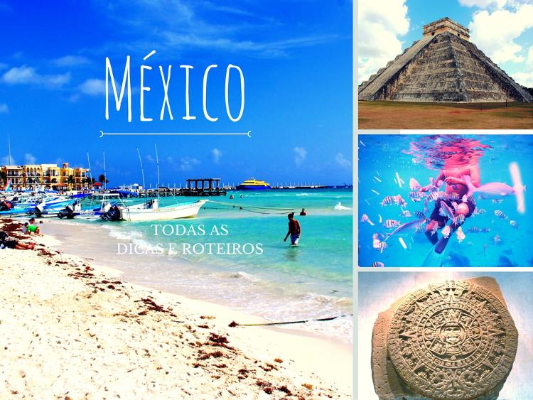 Dicas e Roteiros do México