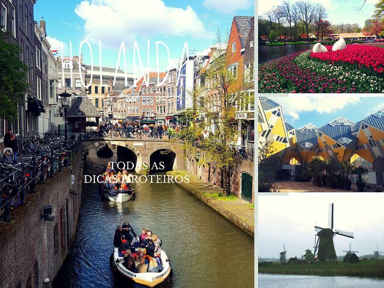 Dicas e Roteiros da Holanda