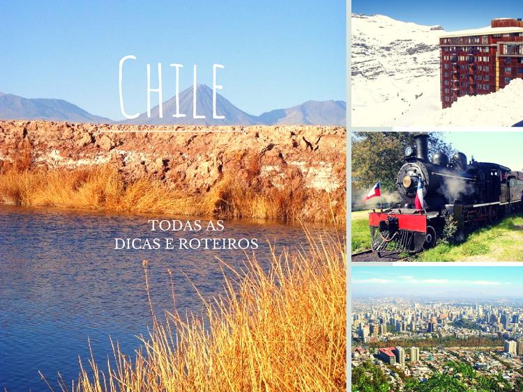 Dicas e Roteiros do Chile