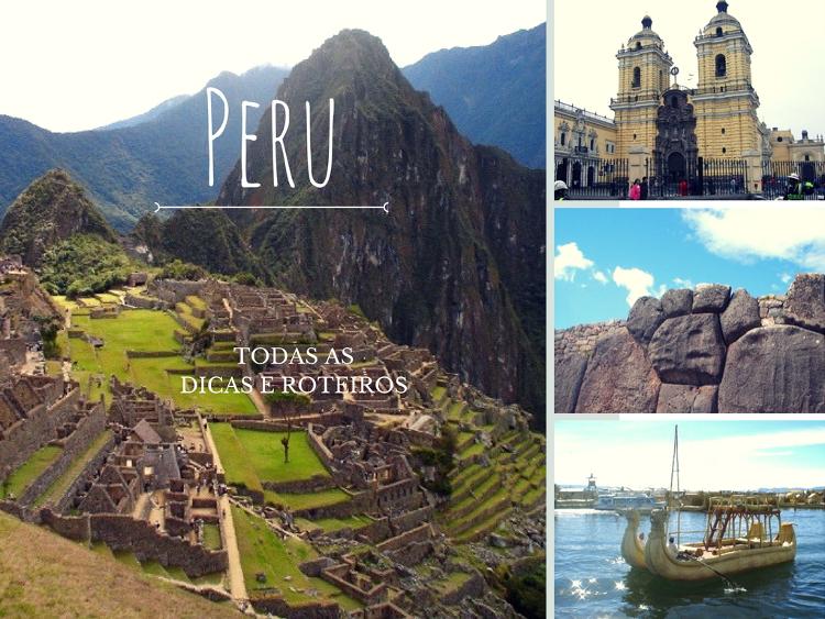 Dicas e Roteiros do Peru